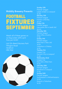 Football Fictures Showing At Wobbly Brewery